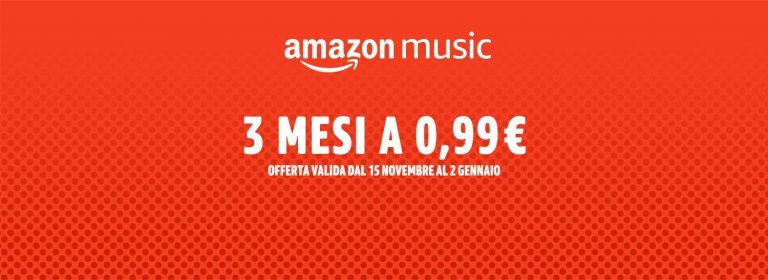 Amazon Music: 3 mesi a soli 0,99€