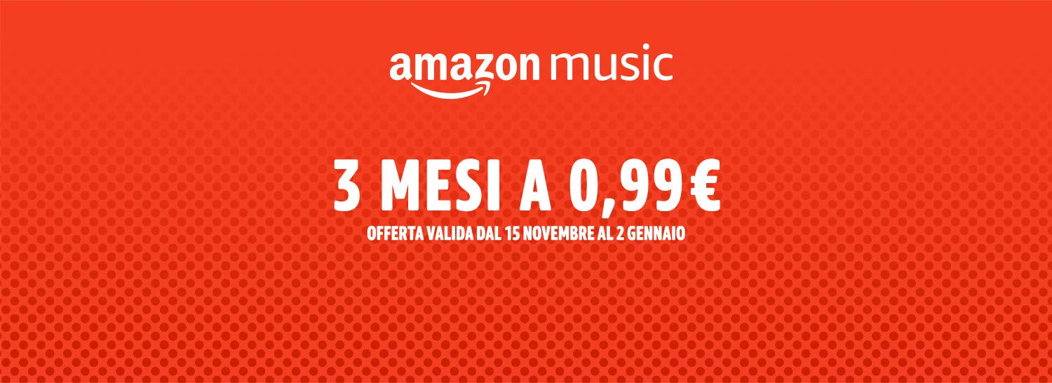 Amazon Music: 3 mesi a soli 0,99€